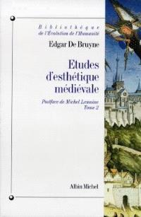 Etudes d'esthétique médiévale. Volume 2