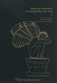 Etudes sur Artémidore et l'interprétation des rêves. Volume 1