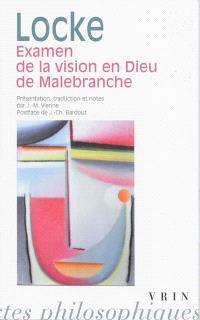 Examen de la vision en Dieu : et autres notes critiques concernant Malebranche
