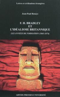 F. H. Bradley et l'idéalisme britannique : les années de formation (1865-1876)
