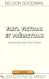 Faits, fictions et prédictions