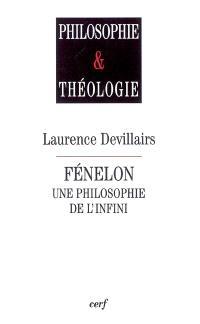 Fénelon, une philosophie de l'infini