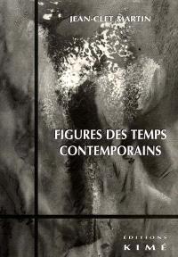 Figures des temps contemporains