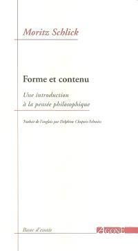 Forme et contenu : une introduction à la pensée philosophique