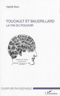 Foucault et Baudrillard : la fin du pouvoir
