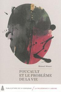 Foucault et le problème de la vie