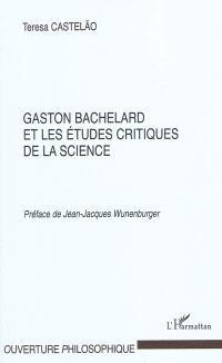 Gaston Bachelard et les études critiques de la science