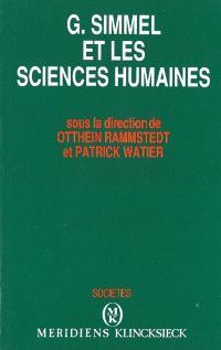 Georg Simmel et les sciences humaines : actes