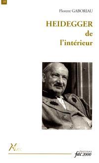 Heidegger de l'intérieur