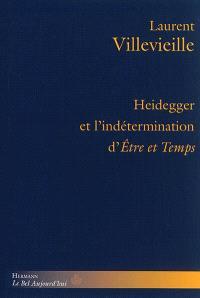 Heidegger et l'indétermination d'Etre et temps