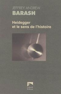 Heidegger et le sens de l'histoire