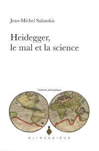 Heidegger, le mal et la science