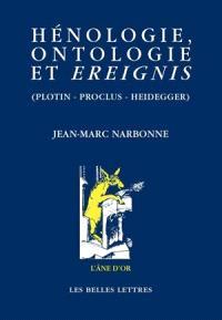 Hénologie, ontologie, Ereignis (Plotin, Proclus, Heidegger)