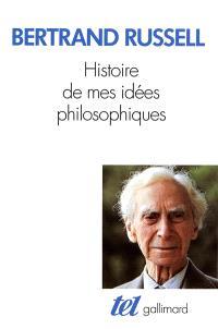 Histoire de mes idées philosophiques