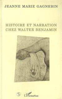 Histoire et narration chez Walter Benjamin