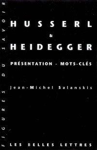 Husserl et Heidegger : présentation, mots clés
