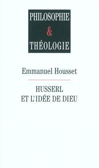Husserl et l'idée de Dieu