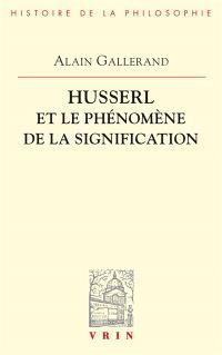 Husserl et le phénomène de la signification