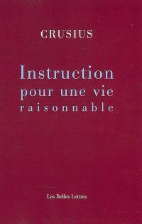 Instruction pour une vie raisonnable
