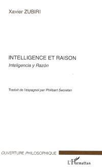 Intelligence et raison = Inteligencia y razon