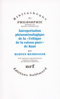 Interprétation phénoménologique de la critique de la raison pure, de Kant