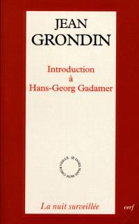 Introduction à Hans-Georg Gadamer