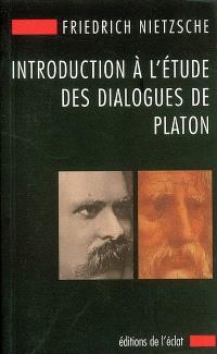 Introduction à l'étude des dialogues de Platon