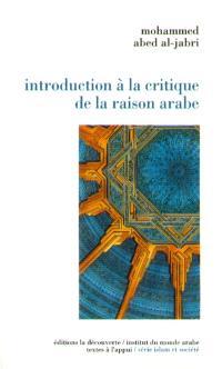 Introduction à la critique de la raison arabe