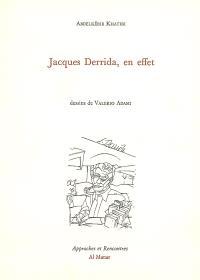 Jacques Derrida, en effet