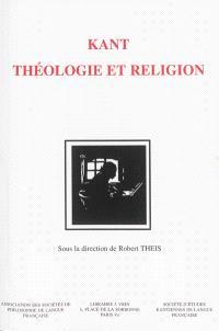 Kant : théologie et religion
