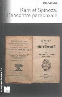 Kant et Spinoza : rencontre paradoxale