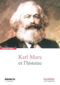 Karl Marx et l'histoire