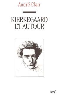 Kierkegaard et autour