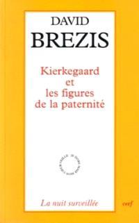 Kierkegaard et les figures de paternité