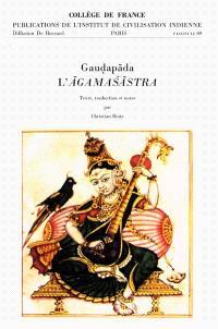 L'Agamasastra : un traité vedantique en quatre chapitres