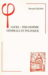 L'apport de Locke à la philosophie générale et politique