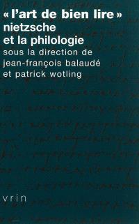 L'art de bien lire : Nietzsche et la philologie
