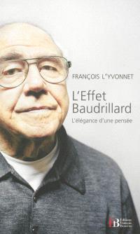 L'effet Baudrillard : l'élégance d'une pensée