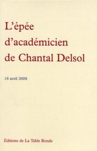 L'épée d'académicien de Chantal Delsol