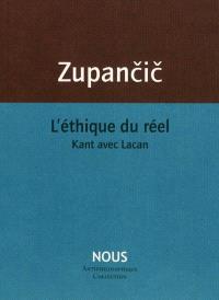 L'éthique du réel : Kant avec Lacan