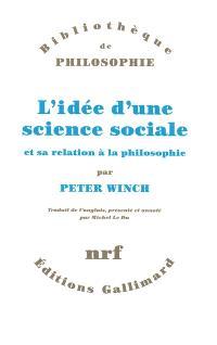 L'idée d'une science sociale et sa relation à la philosophie
