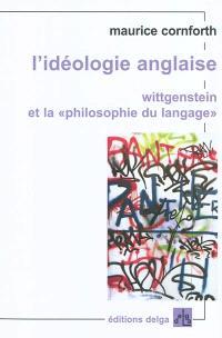 L'idéologie anglaise, Wittgenstein et la philosophie du langage