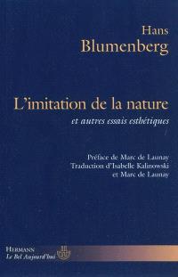 L'imitation de la nature : et autres essais d'esthétique