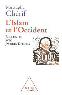 L'islam et l'Occident : rencontre avec Jacques Derrida