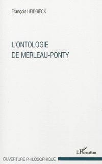 L'ontologie de Merleau-Ponty