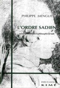 L'ordre sadien : loi et narration dans la philosophie de Sade