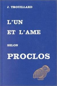 L'Un et l'âme selon Proclus