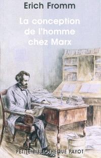 La conception de l'homme chez Marx