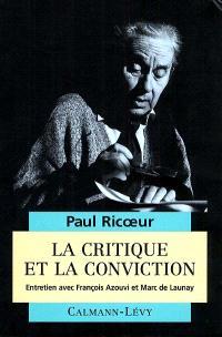 La critique et la conviction : entretien avec François Azouvi et Marc de Launay