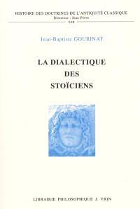 La dialectique des stoïciens